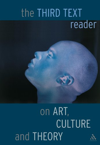 9780826458513: Third Text Reader on Art, Culture and Theory: Art, Culture, and Theory