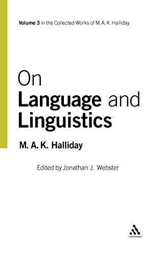 9780826458698: On Language and Linguistics (Collected Works of M.A.K. Halliday, volume 3)