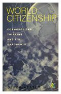 World Citizenship: Cosmopolitan Thinking and Its Opponents: Heater, Derek