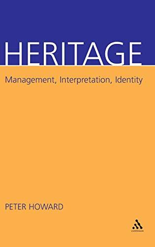9780826458971: Heritage: Management, Interpretation, Identity