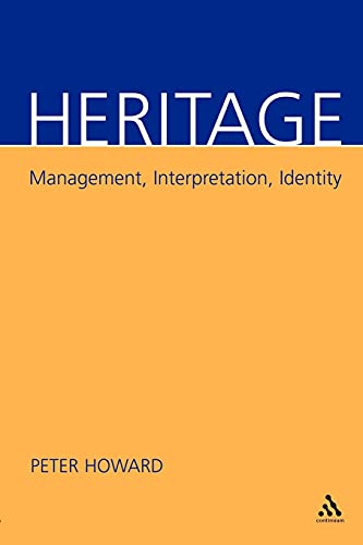 9780826458988: Heritage: Management, Interpretation, Identity
