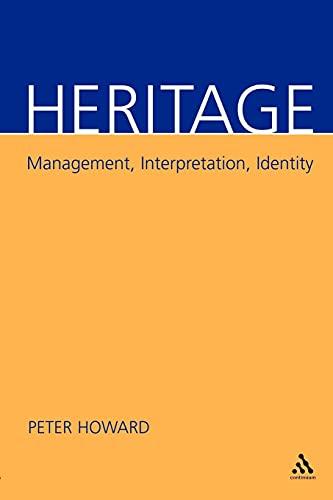 9780826458988: Heritage: Management, Interpretation, Identity