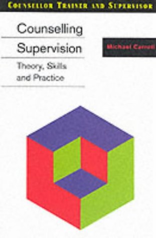 9780826459138: Counselling Supervision (Counsellor Trainer & Supervisor)