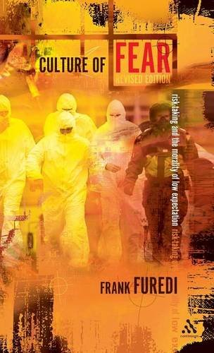 9780826459299: Culture of Fear: Risk-Taking and the Morality of Low Expectation Revised Edition (Continuum Compact Series)