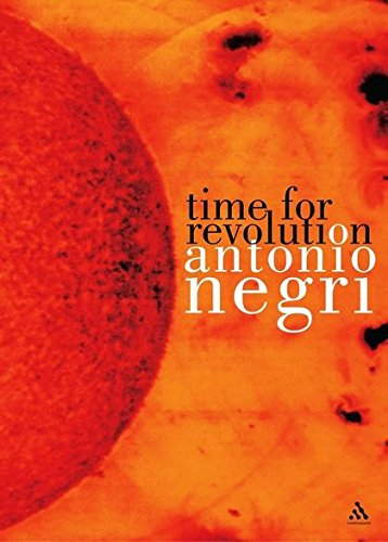 Time for Revolution (Athlone Contemporary European Thinkers): Antonio Negri