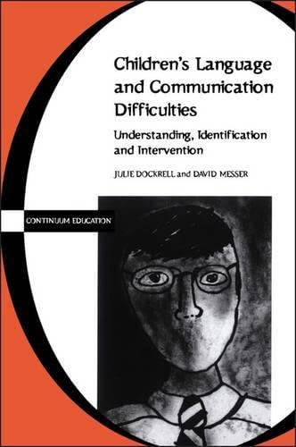 9780826459664: Children's Language and Communication Difficulties (Continuum Education)