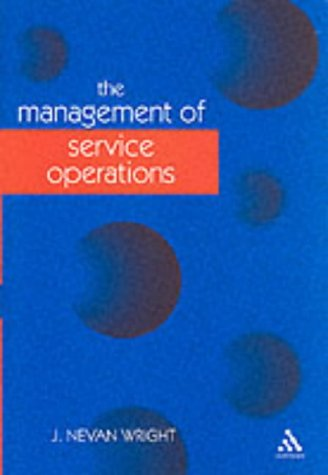 9780826459695: Management of Service Operations