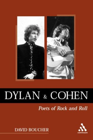 9780826459800: Dylan and Cohen: Poets of Rock and Roll (Underground/Overground: Explorations in Popular Culture S.)