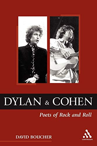 9780826459817: Dylan and Cohen: Poets of Rock and Roll (Underground/Overground: Explorations in Popular Culture)
