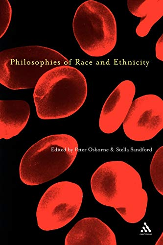9780826459947: Philosophies of Race and Ethnicity
