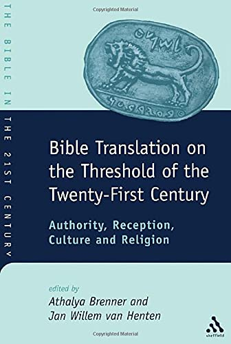 9780826460295: Bible Translation on the Threshold of the Twenty-First Century (JSOT Supplement)