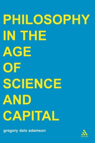 9780826460318: Philosophy in the Age of Science and Capital (Transversals: New Directions in Philosophy Series)
