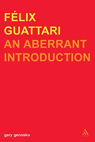 9780826460349: Felix Guattari: An Aberrant Introduction (Transversals: New Directions in Philosophy)