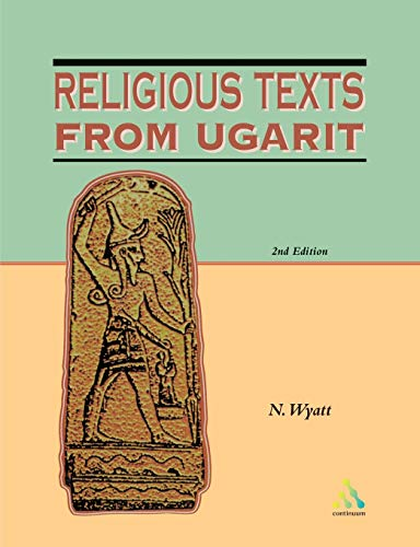 9780826460486: Religious Texts from Ugarit: 2nd Edition (Biblical Seminar)
