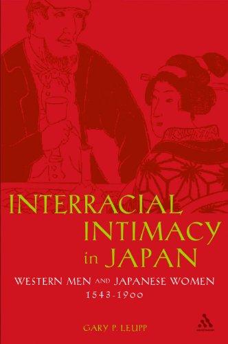 9780826460745: Interracial Intimacy in Japan: Western Men and Japanese Women, 1543-1900