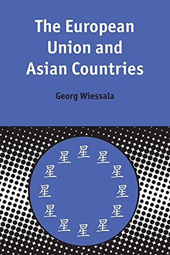 9780826460912: The European Union and Asian Countries