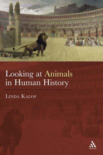 9780826460974: [( Looking at Animals in Human History )] [by: Linda Kalof] [Aug-2007]