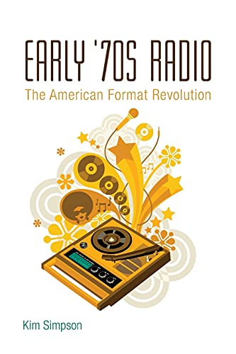 9780826461339: Early '70s Radio: The American Format Revolution
