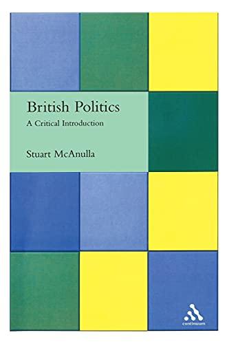 9780826461568: British Politics: A Critical Introduction (Critical Political Studies (Continuum Paperback))
