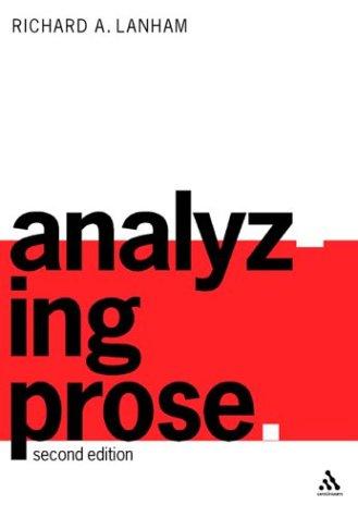 9780826461896: Analyzing Prose