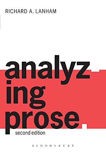 9780826461902: Analyzing Prose: Second Edition