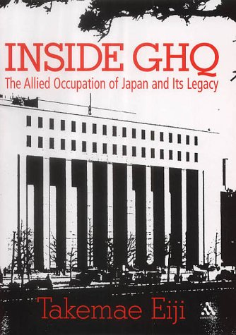 9780826462466: INSIDE GHQ The Allied Occupation of Japan and Its Legacy