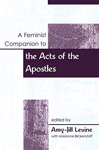 9780826462527: A Feminist Companion to the Acts of the Apostles (Feminist Companion to the New Testament and Early Christian Writings)