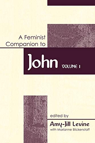 9780826462558: Feminist Companion to John: Volume 1 (Feminist Companion to the New Testament and Early Christian Writings)