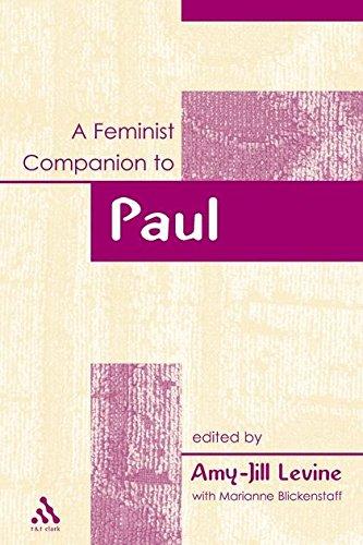 9780826462565: Feminist Companion to Paul: Authentic Pauline Writings (Feminist Companion to the New Testament and Early Christian)