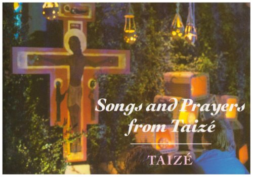 9780826462893: Songs and Prayers from Taize