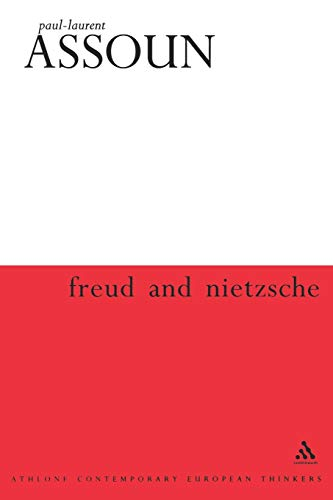 9780826463166: Freud and Nietzsche (Athlone Contemporary European Thinkers)