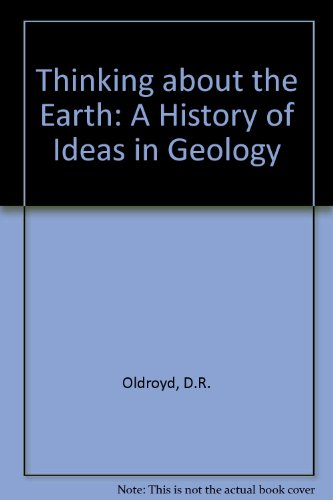 9780826463173: Thinking About the Earth: A History of Ideas in Geology