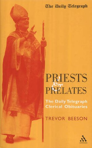 9780826463371: Priests and Prelates: The Daily Telegraph Clerical Obituaries