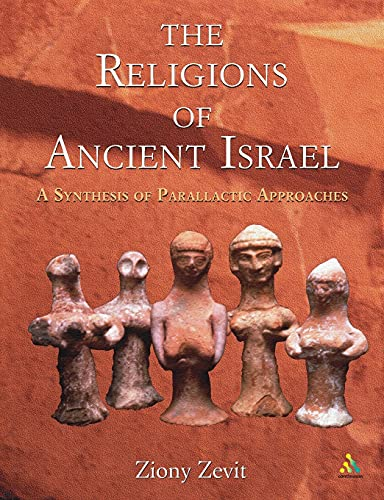 9780826463395: The Religions of Ancient Israel: A Synthesis of Parallactic Approaches