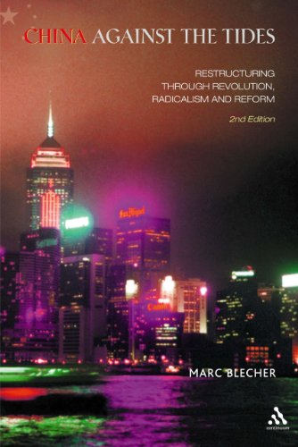 9780826464224: China Against the Tides: Restructuring through Revolution, Radicalism and Reform, Second Edition