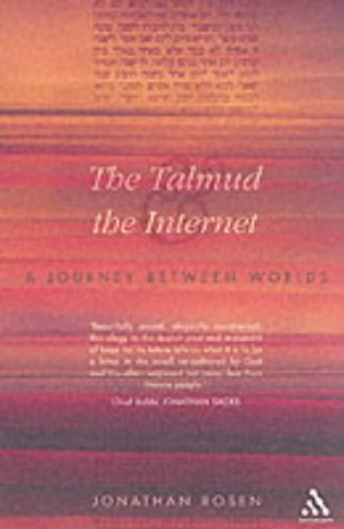 9780826464538: The Talmud and the Internet: A Journey between Worlds