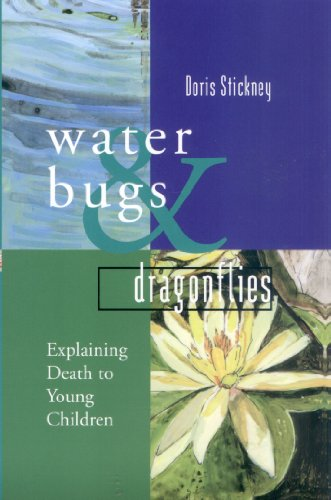 9780826464583: Waterbugs and Dragonflies: Explaining Death to Young Children