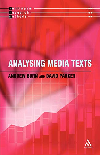 9780826464705: Analysing Media Texts (Continuum Research Methods)