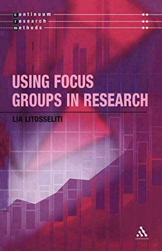 9780826464729: Using Focus Groups in Research (Continuum Research Methods)