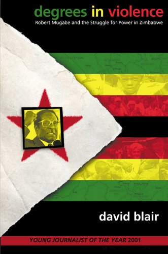 9780826464989: Degrees in Violence: Robert Mugabe and the Struggle for Power in Zimbabwe