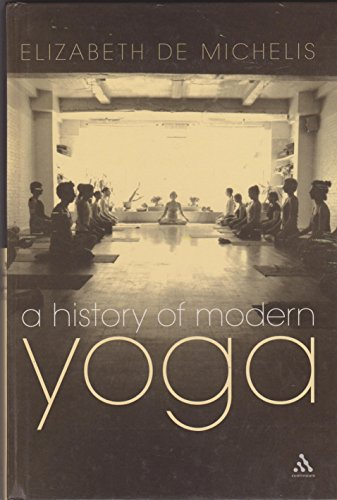 9780826465122: History of Modern Yoga: Patanjali and Western Esotericism