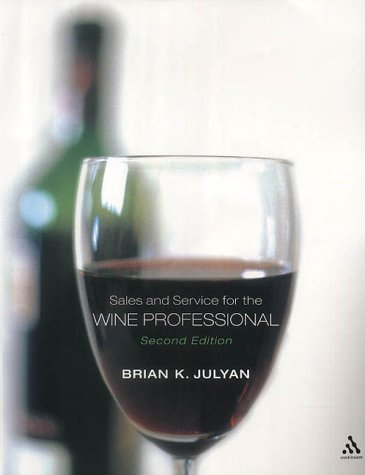 9780826465825: Sales and Service for the Wine Professional
