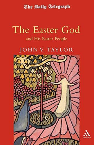 Easter God: Taylor, John V.