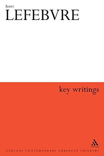 9780826466464: Henri Lefebvre: Key Writings (Athlone Contemporary European Thinkers)