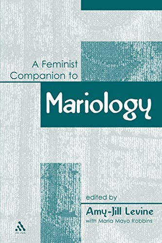 9780826466617: A Feminist Companion to Mariology (Feminist Companion to the New Testament and Early Christian Writings)