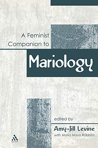 9780826466624: A Feminist Companion to Mariology (Feminist Companion to the New Testament and Early Christian Writings)