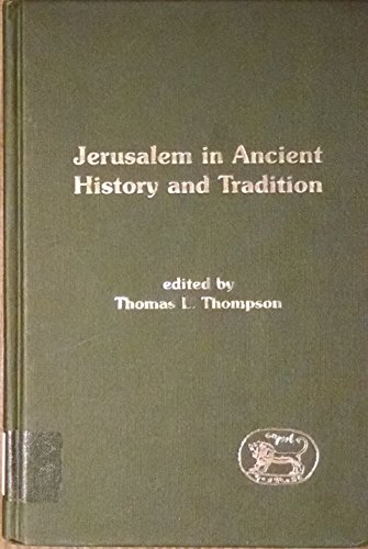 9780826466648: Jerusalem in Ancient History and Tradition