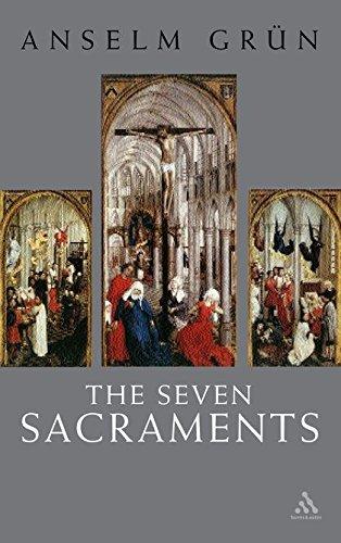 Seven Sacraments: Anselm Grun