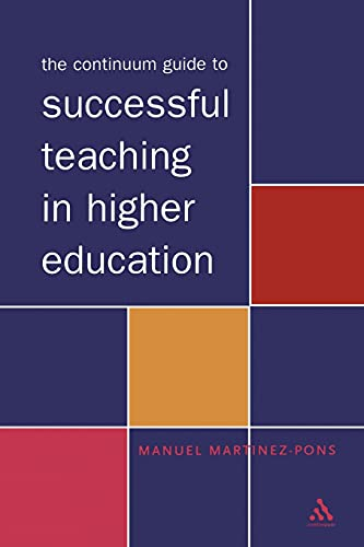 9780826467188: The Continuum Guide to Successful Teaching in Higher Education