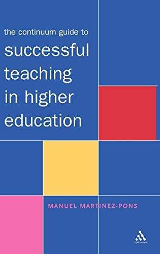 9780826467195: The Continuum Guide to Successful Teaching in Higher Education